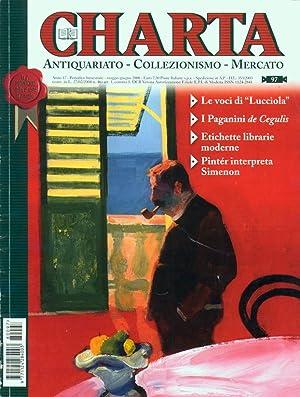 Charta. Antiquariato - Collezionismo - Mercato - n. 97 maggio-giugno 2008: AA.VV.