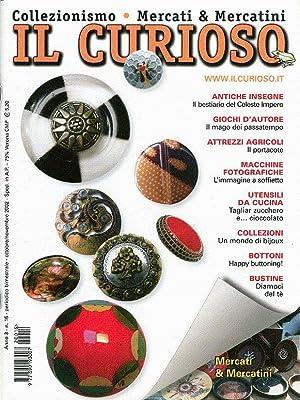 IL CURIOSO Collezionismo - Mercati & Mercatini n. 16 ottobre-novembre 2002: AA.VV.