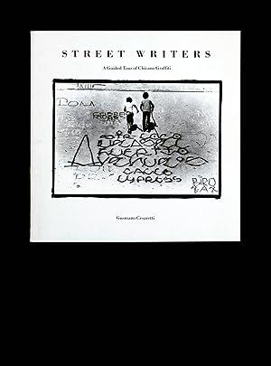 Street Writers : A Guided tour of Chicano Graffiti: Gusmano Cesaretti