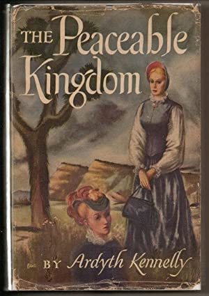 The Peaceable Kingdom: Kennelly, Ardyth