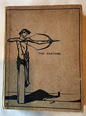 The Venture: An Annual of Art and Literature: Housman, Laurence; Maugham, W Somerset