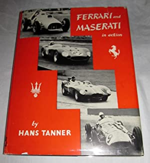 Ferrari and Maserati in Action: Tanner, Hans