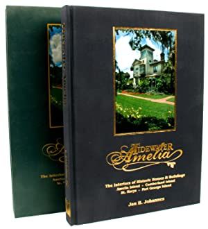 Tidewater Amelia: Historic homes & buildings of Amelia Island, Cumberland Island, St. Marys, ...