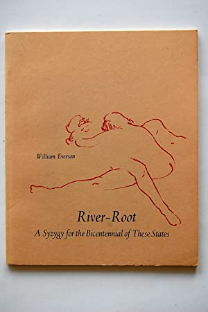 River-Root: Everson, William
