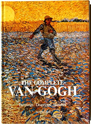 The Complete Van Gogh: Paintings, Drawings, Sketches: Hulsker, Jan