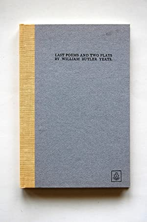 Last Poems and Two Plays: Yeats, William Butler