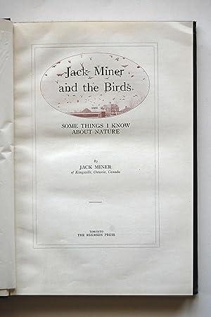 Jack Miner and the Birds - Some: Miner, Jack