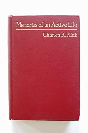 Memories of an Active Life: Men, and: Flint, Charles A.