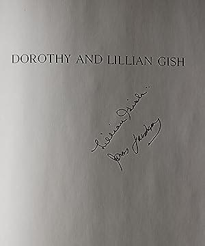 Dorothy and Lillian Gish: Gish, Lillian