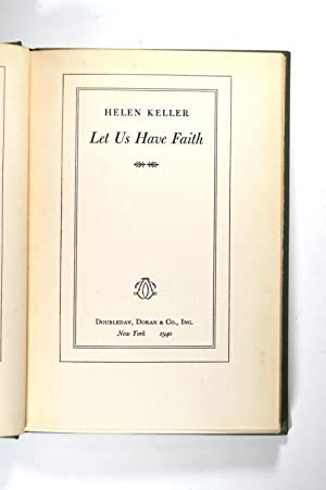 Let Us Have Faith: Keller, Helen