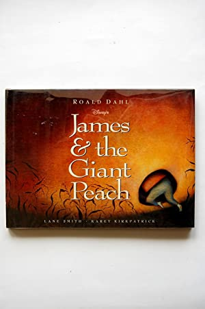 James & the Giant Peach: Dahl, Roald