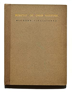 Rubáiyát of Omar Khayyám: Richard Le Gallienne,