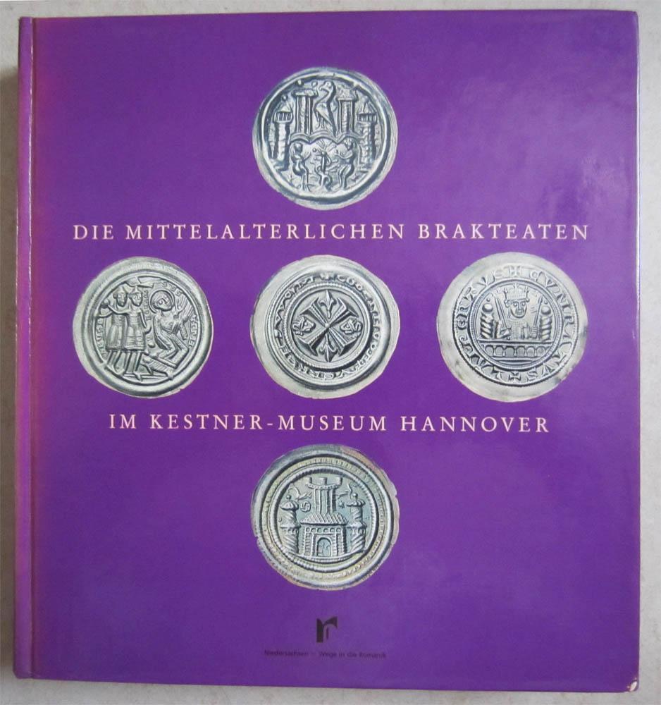 Die mittelalterlichen Brakteaten im Kestner-Museum Hannover, Teil 1.