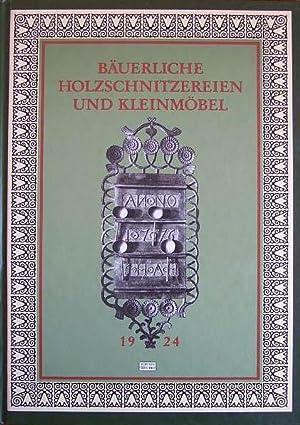 Bäuerliche Holzschnitzereien und Kleinmöbel aus Norddeutschland.: Schulze, Otto: