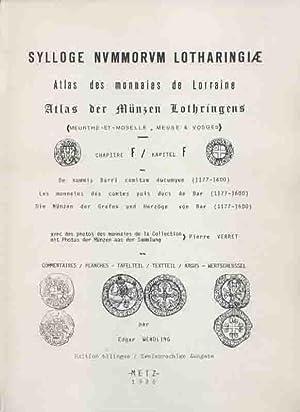Sylloge Nummorum Lotharingiae: Atlas der Münzen Lothringens �Die Münzen der Grafen und ...