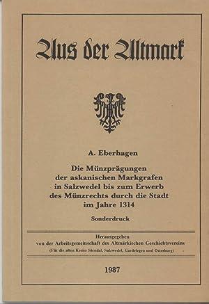 Die Münzprägungen der askanischen Markgrafen in Salzwedel: Eberhagen, A.: