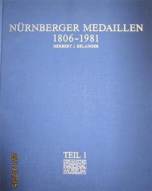 Nürnberger Medaillen 1806 - 1981. Die metallene Chronikd der ehemaligen Reichsstadt im ...