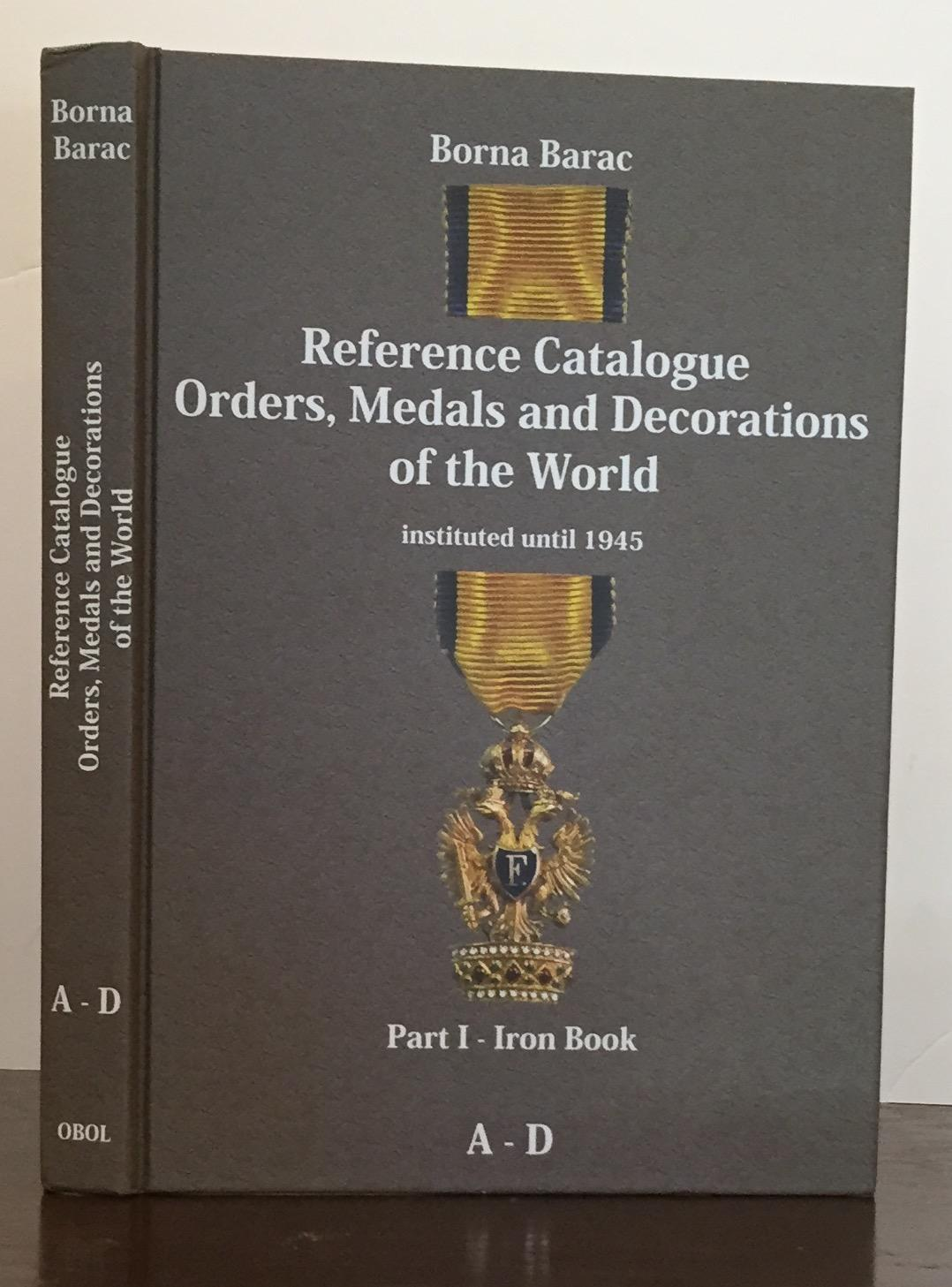 reference catalogue orders medals and decorations of the world