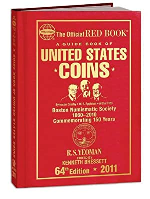 A Guide Book of United States Coins, Special Edition Boston Numismatic Society: Yeoman, R. S.