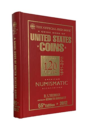Guide Book of United States Coins (Special Edition - ANA 120th Anniversary): Yeoman, R. S.