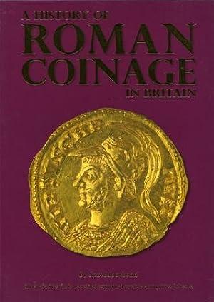 A History of Roman Coinage in Britain: Moorhead, Sam