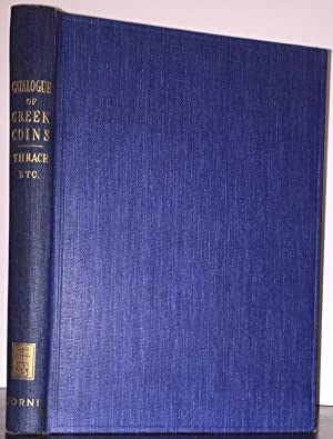 Catalogue of the Greek Coins in the British Museum: THRACE AND THE ISLANDS, Volume 3: Head, Barclay...