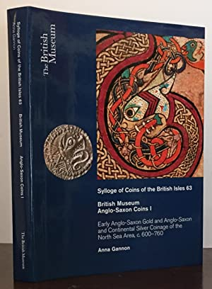 Sylloge of Coins of the British Isles 63 (SCBI) British Museum Anglo-Saxon Coins I: Early ...