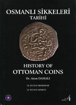 History of Ottoman Coins, Volume 4: Damali, Atom