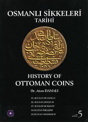 History of Ottoman Coins, Volume 5: Damali, Atom