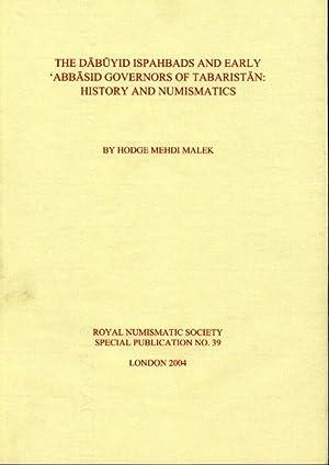 Dabuyid Ispahbads and Early Abbasid Governors of Tabaristan: History and Numismatics: Malek, Hodge ...