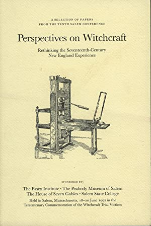 Perspectives on Witchcraft: Rethinking the Seventeenth-Century New England Experience
