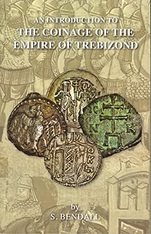 Introduction to the Coinage of the Empire of Trebizond