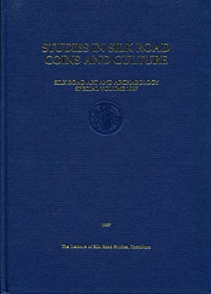 Studies in Silk Road Coins and Culture: Katsumi, Tanabe, Joe