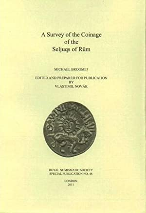Survey of the Coinage of the Seljuqs of Rum