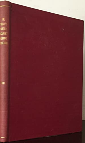 Phillips Exeter Academy: Alumni Directory 1940