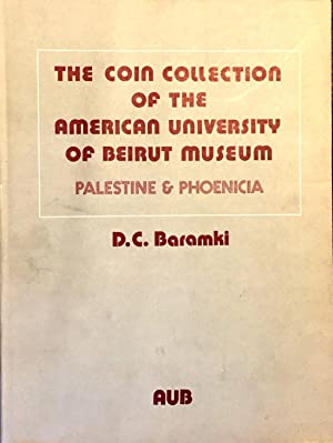 Palestine and Phoenicia (The Coin Collection of the American University of Beirut Museum): Baramki,...
