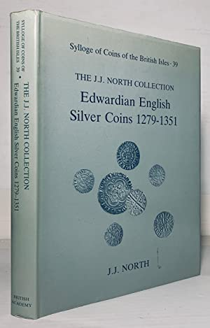 Sylloge of Coins of the British Isles 39 (SCBI). The J. J. North Collection of Edwardian Silver C...