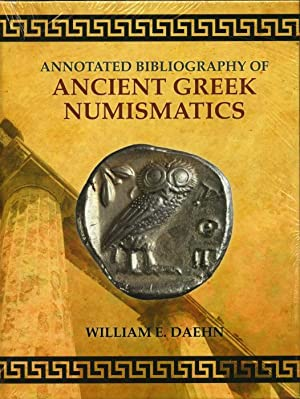 Annotated Bibliography of Ancient Greek Numismatics