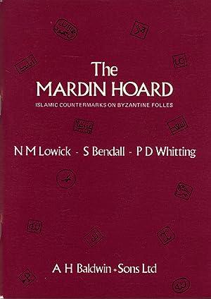 Mardin Hoard, The (Islamic Countermarks on Byzantine: Lowick, N.M., S.