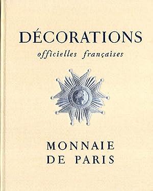 Décorations officielles françaises: Administration de Monnaies et Medailles
