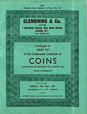 CELEBRATED COLLECTION OF COINS FORMED BY THE: Glendining & Co.