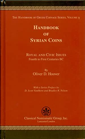 Handbook of Syrian Coins: Royal and Civic Issues, Fourth to First Centuries BC (Handbook of Greek...