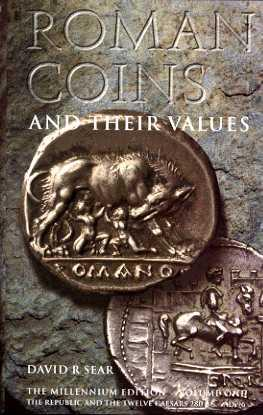Roman Coins and Their Values. Volume 1. The Republic and the 12 Caesars 280BC-AD96