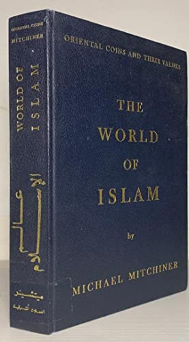 Oriental Coins and Their Values. Volume 1. The World of Islam
