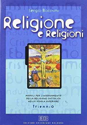 Religione e religioni. Moduli per l'insegnamento della: Bocchini, Sergio