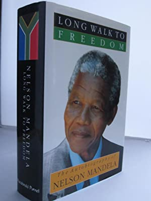 LONG WALK TO FREEDOM: the autobiography of: Mandela, Nelson