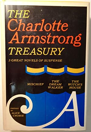 The Charlotte Armstrong Treasury - Mischief, The: Charlotte Armstrong
