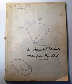 "1954 Meeker Junior High School Yearbook ""Chip"" Greeley, Colorado: The Associated Students..."