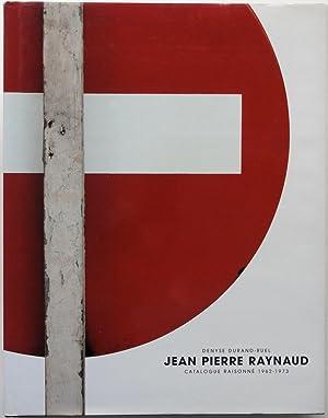 Jean Pierre Raynaud: Catalogue raisonné, 1962-1973, Tome: Denyse Durand-Ruel