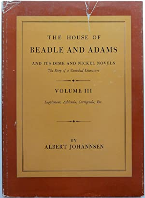 The House of Beadle and Adams and: Albert Johannsen